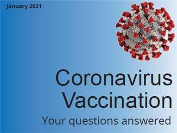 - Coronavirus Vaccination - Your questions answered..